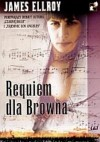 Requiem dla Browna - James Ellroy