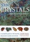 New Crystals And Healing Stones - Judy Hall