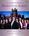 Die Chroniken von Downton Abbey: Eine neue Ära - Jessica Fellowes, Matthew Sturgis, Joss Barratt, Nick Briggs, Keyte Giles