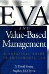 EVA and Value-Based Management: A Practical Guide to Implementation - S. Young, Stephen O'Byrne