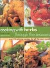 Cooking with Herbs Through the Seasons - Joanna Farrow