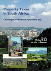 Property Taxes in South Africa: Challenges in the Post-Apartheid Era - Michael E. Bell, John H. Bowman