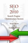 SEO For 2010:Search Engine Optimization Secrets (Search Engine Optimization Technical Series) - Sean Odom