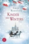 Kinder des Winters: Roman - Simon Sebag Montefiore, Klaus Timmermann, Ulrike Wasel