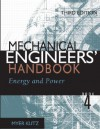 Mechanical Engineers' Handbook Book 4: Energy and Power - Myer Kutz
