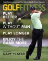 Golf Fitness: Play Better, Play Without Pain, Play Longer, and Enjoy the Game More - Karen Palacios-Jansen