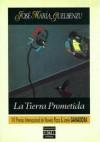 La Tierra Prometida - José María Guelbenzu