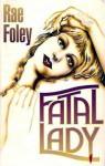 Fatal Lady: A Mr. Potter Mystery - Rae Foley
