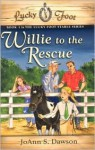 Willie to the Rescue - JoAnn S. Dawson