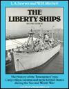 The Liberty Ships - L.A. Sawyer, W.H. Mitchell, John S. Lindsay