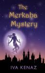 The Merkaba Mystery - Iva Kenaz