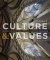 Culture and Values: A Survey of the Western Humanities, Volume 1 - Lawrence S. Cunningham, John J Reich, Lois Fichner-Rathus