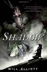 Shadow: A Novel (The Pendulum Trilogy) - Will Elliott