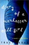 Diary of a Manhattan Call Girl: A Nancy Chan Novel (Nancy Chan Novels) - Tracy Quan