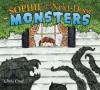 Sophie and the Next-Door Monsters - Chris Case