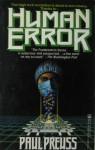 Human Error - Paul Preuss