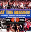 At the Buzzer! Havlicek Steals, Erving Soars, Magic Deals, Michael Scores - Bryan Burwell