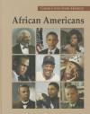 African Americans, Volume 2: Kenneth Chenault-Tony Gwynn - Carl L. Bankston III