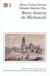 Breve Historia de Michoacan - Alvaro Serrano Ochoa