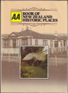 AA Book of New Zealand Historic Places - John Wilson