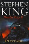 Pustare (Mračna kula, #3) - Goran Skrobonja, Stephen King