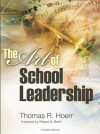 The Art of School Leadership - Thomas R. Hoerr