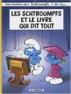 Les Schtroumpfs, Tome 26 : Les Schtroumpfs et le livre qui dit tout - Peyo