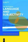 Language and Subjectivity - Tim McNamara