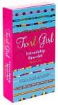Twirl Girl Friendship Bracelet - Ellen Warwick, Carrie Hartman