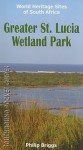 Greater St. Lucia Wetland Park - Philip Briggs