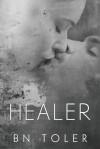 Healer - B.N. Toler