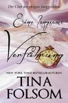 Eine langsame Verführung (Der Club der ewigen Junggesellen 5) - Tina Folsom