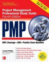 PMP Project Management Professional Study Guide, Fourth Edition (Certification Press) - Joseph Phillips
