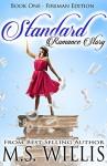 Standard Romance Story: Fireman Edition - M.S. Willis