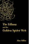 The Litluns and the Golden Spider Web - Alan Miller