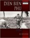 Dien Ben Phu 1954 - David Stone