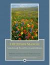 The Jepson Manual: Vascular Plants of California - Bruce G. Baldwin, Douglas H. Goldman, David J Keil, Robert Patterson, Thomas J. Rosatti, Dieter H. Wilken