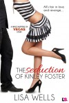 The Seduction of Kinley Foster - Lisa Wells