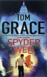 Spyder Web - Tom Grace