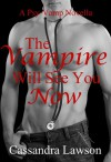 The Vampire Will See You Now - Cassandra Lawson