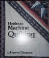 Heirloom Machine Quilting - Harriet Hargrave
