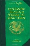 Fantastic Beasts and Where to Find Them (Harry Potter) - J.K. Rowling, Newt Scamander