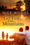 Go Tell It on the Mountains - Nick Wilgus