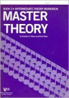 Master Theory Intermediate Theory (Book 2) - Charles S. Peters, Paul Yoder