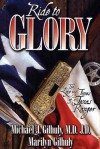 Ride to Glory - Michael J. Gilhuly