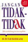 Jangan Tidak-Tidak - H.M. Tuah Iskandar