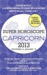 Capricorn (Super Horoscopes 2013) (Super Horoscopes Capricorn) - Margarete Beim