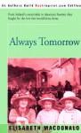Always Tomorrow - Elisabeth Macdonald
