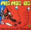 Meg, Mog and Og (Meg and Mog) - Helen Nicoll