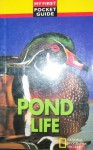 Pond life (My first pocket guide) - Terence Lindsey